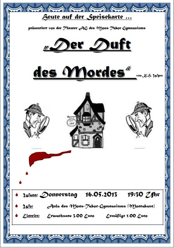 theater-ag-2013-duftdesmordes